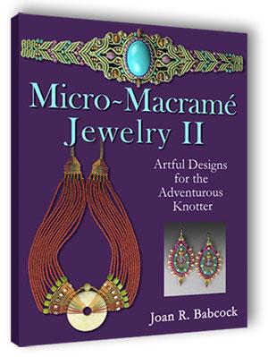 Micro Macrame Jewelry Ii Book
